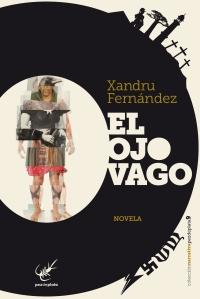 CUBIERTA_El Ojo Vago_Xandru Fdez
